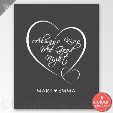Always Kiss Me Goodnight Personalised Canvas Art - Grey